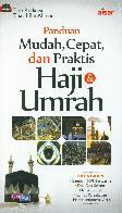 Panduan Mudah Cepat dan Praktis Haji & Umrah