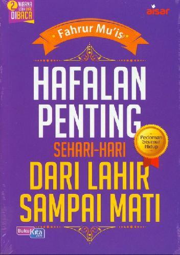 Cover Buku Hafalan Penting Sehari2 Dari Lahir Sampai Mati