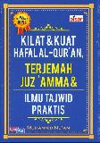 Kilat & Kuat Hafalan Al-Quran Terjemah Juz Amma & Ilmu Tajdwid Praktis