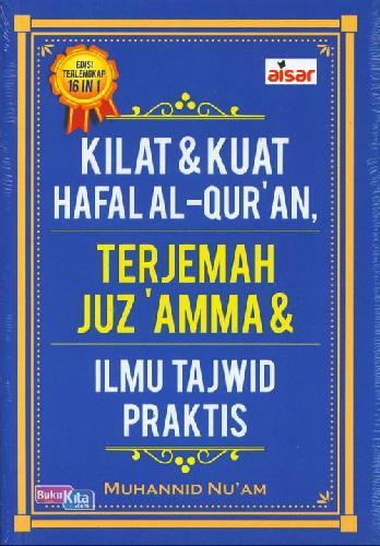 Cover Buku Kilat & Kuat Hafalan Al-Quran Terjemah Juz Amma & Ilmu Tajdwid Praktis