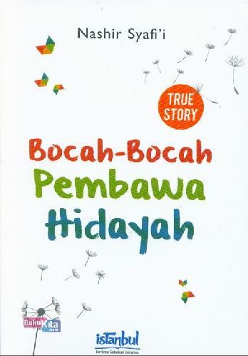Cover Buku Bocah-Bocah Pembawa Hidayah