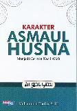 Karakter Asmaul Husna: Menjadi Cermin Kecil Allah