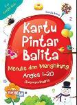 Kartu Pintar Balita : Menulis dan Menghitung Angka 1-20 (Indonesia-Inggris)