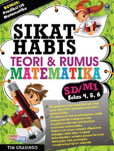 Cover Buku Sikat Habis Teori & Rumus Juara Matematika Sd Kelas 4,5,6