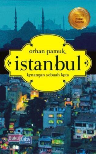 Cover Buku Istambul Kenangan Sebuah Kota