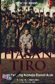 Hasan Tiro : Jalan Panjang Menuju Damai Aceh