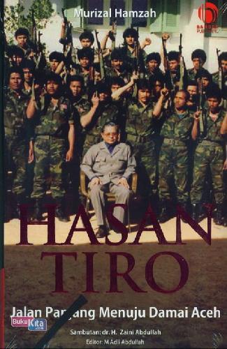 Cover Buku Hasan Tiro : Jalan Panjang Menuju Damai Aceh