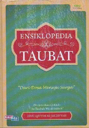 Cover Buku Ensiklopedia Taubat : Dari Dosa Menuju Surga