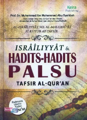 Cover Buku Israiliyyat & Hadits--hadits Palsu Tafsir Al Quran