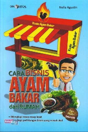 Cover Buku Cara Bisnis Ayam Bakar Dari Rumah