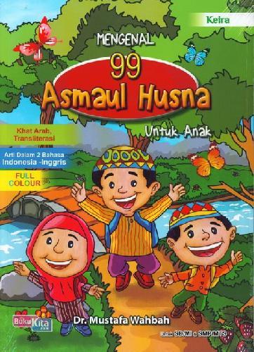 Cover Buku Mengenal 99 Asmaul Husna Untuk Anak