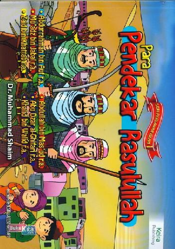 Cover Buku Seri Pahlawan Islam : Para Pendekar Rasulullah 1