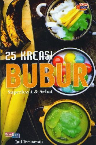 Cover Buku 25 Kreasi Bubur Superlezat&Sehat