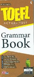 TOEFL ACTUAL TEST : Grammar Book