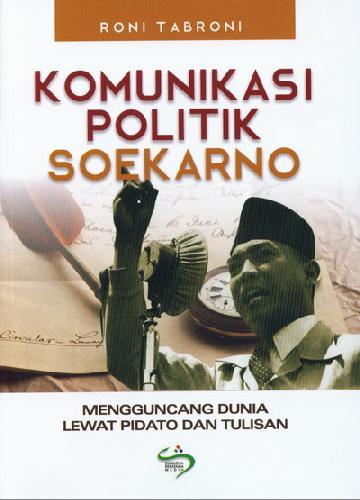 Cover Buku Komunikasi Politik Soekarno