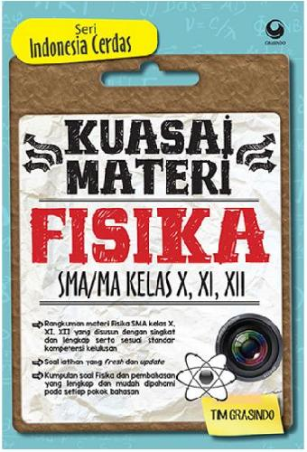 Cover Buku Kuasai Materi Fisika Sma/Ma Kl 10, 11, 12