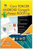 Cara Tokcer Android Canggih Tanpa Rooting + CD