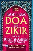 Kitab Induk Doa & Zikir Terjemah Kitab Al Adzkar