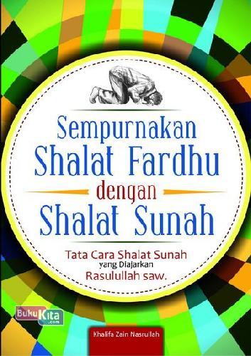 Cover Buku Sempurnakan Shalat Fardhu Dengan Shalat Sunah