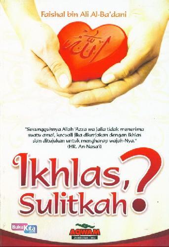 Cover Buku Iklas. Sulitkah?