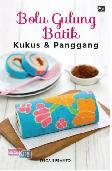 Bolu Gulung Batik Kukus & Panggang