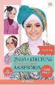 Step By Step 25 Gaya Kerudung Berdasarkan Aksesoris - Hijab Party (Bonus Dvd)
