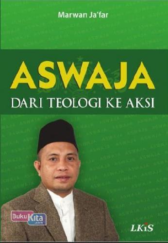 Cover Buku Aswaja Dari Teologi Ke Aksi