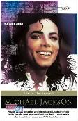 Michael Jackson ; Life of The Legend