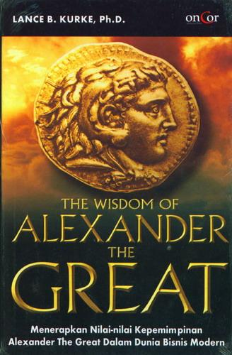Cover Buku The Wisdom of Alexander The Great