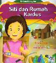 Siti Dan Rumah Kardus : Seri Anak Bersyukur