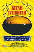 Kitab Istighfar: Wawasan Al Quran dan Hadits