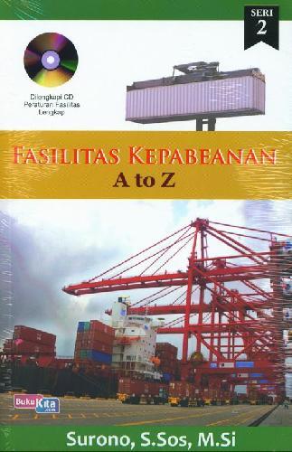 Cover Buku Fasilitas Kepabeanan A To Z Seri 2+Cd
