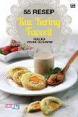 55 Resep Kue Kering Favorit Koleksi Yongki Gunawan