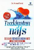 Tazkiyatum Nafs - Belajar Membersihkan Hati