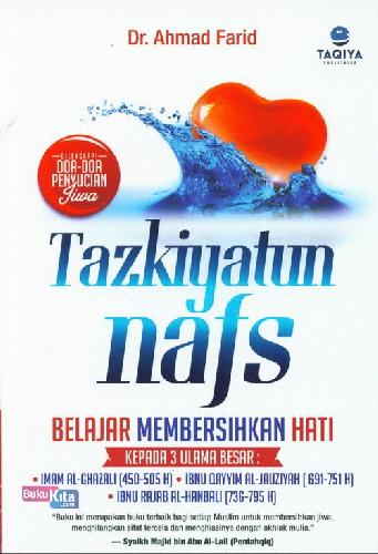 Cover Buku Tazkiyatum Nafs - Belajar Membersihkan Hati
