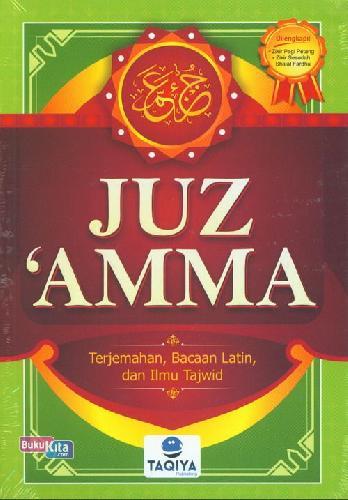 Cover Buku Juz Amma: Terjemahan. Bacaan Latin&Ilmu Tajwid