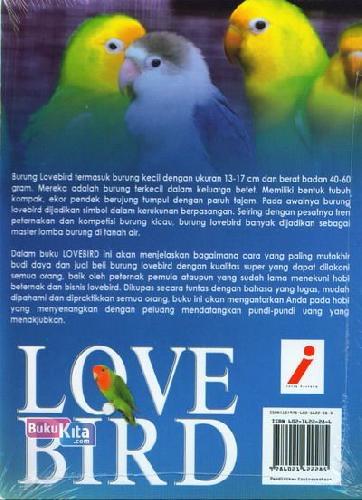 Cover Belakang Buku Love Bird : Budi daya Lovebird Hobi yang Menyenangkan Dengan Keuntungan Bisnis Menggiurkan (Full Color)