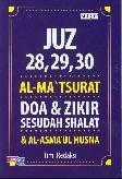 Juz 28. 29. 30 Alma Tsurat Doa&Zikir Sesudah Shalat