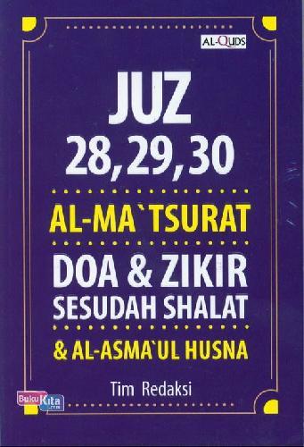 Cover Buku Juz 28. 29. 30 Alma Tsurat Doa&Zikir Sesudah Shalat