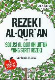 Rezeki Al Quran: Solusi Al Quran Untuk Yang Seret Rezeki