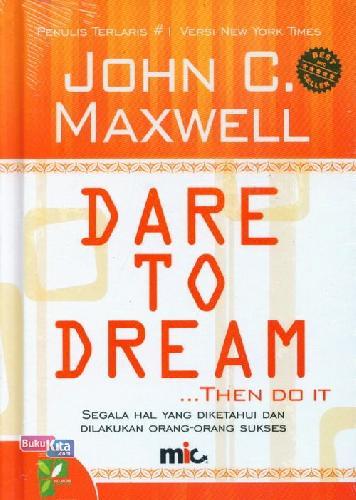 Cover Buku Dare To Dream THEN DO IT