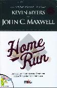 Home Run : Strategi Jitu untuk Menang Sempurna dalam Hidup dan Kepemimpinan