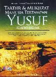 Takdir dan Mukjizat Manusia Tertampan Yusuf Alaihi Salam