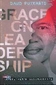 Grace On Leadership: Kepemimpinan Sesungguhnya
