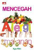 Mencegah Alergi Makanan