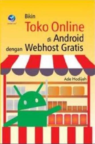 Cover Buku Bikin Toko Online di Android dengan WebHost Gratis