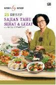 Step By Step 25 Resep Sajian Tahu Sehat & Lezat Ala Sisca Soewitomo
