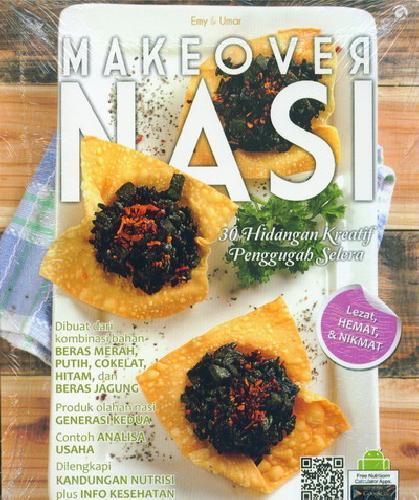 Cover Buku Make Over Nasi: 30 Hidangan Kreatif (2015)