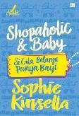 Chicklit: Si Gila Belanja Punya Bayi (Shopaholic And Baby)-Cover Baru