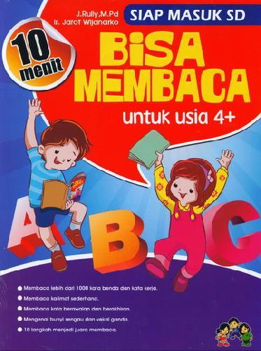 Cover Buku 10 Menit Bisa membaca untuk usia 4+